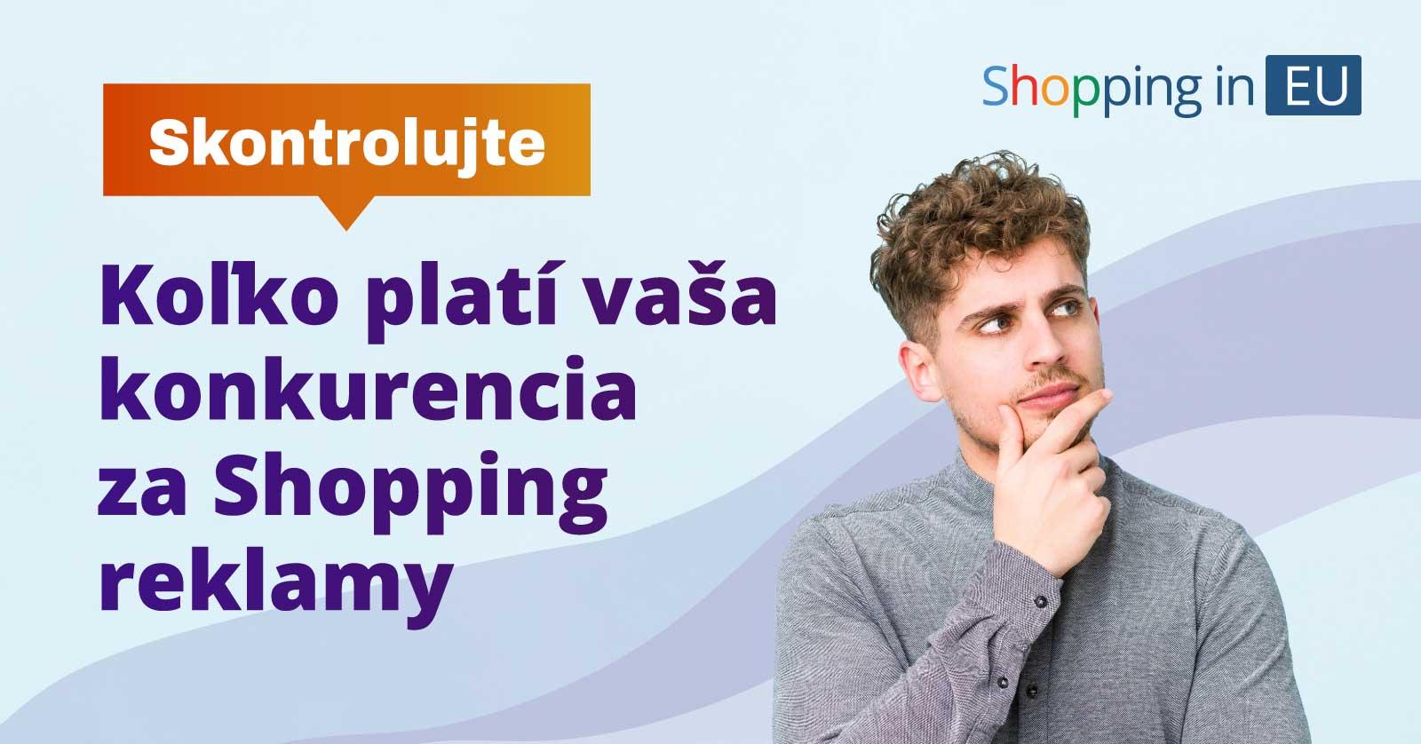 kolko plati konkurencia za shopping reklamy